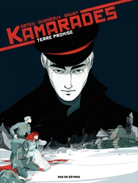 Kamarades - Tome 3 - Terre promise