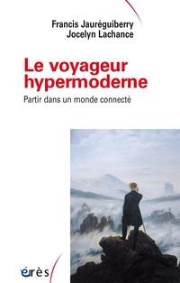Le voyageur hypermoderne