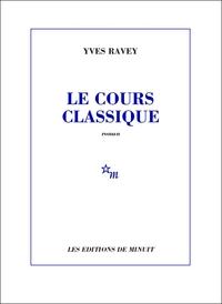 Le Cours classique | Ravey, Yves