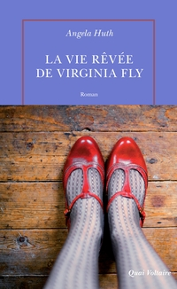 La vie rêvée de Virginia Fly | Huth, Angela
