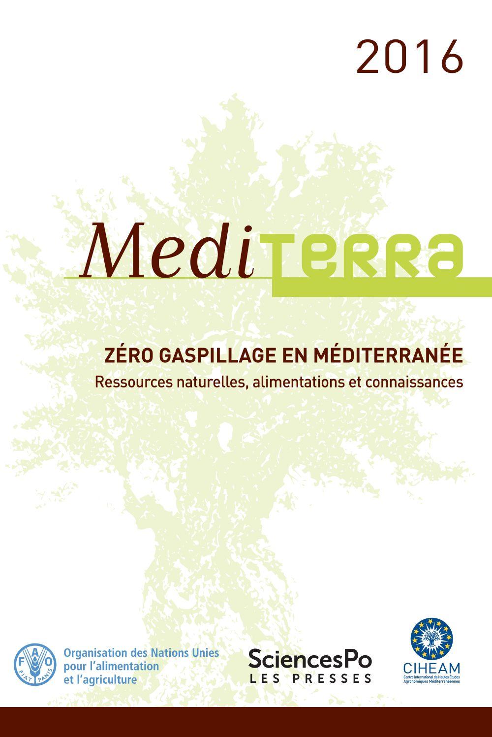 Mediterra 2016 : Zéro gaspillage en Méditerranée