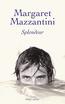 Splendeur | MAZZANTINI, Margaret