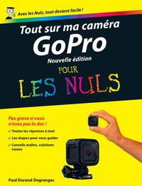 Tout sur ma caméra GoPro Pour les Nuls, 2ème édition