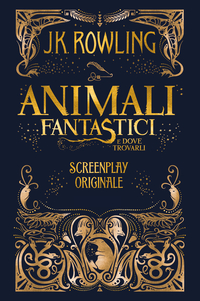Animali Fantastici e dove t...