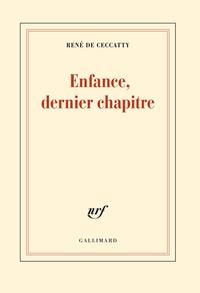 Enfance, dernier chapitre