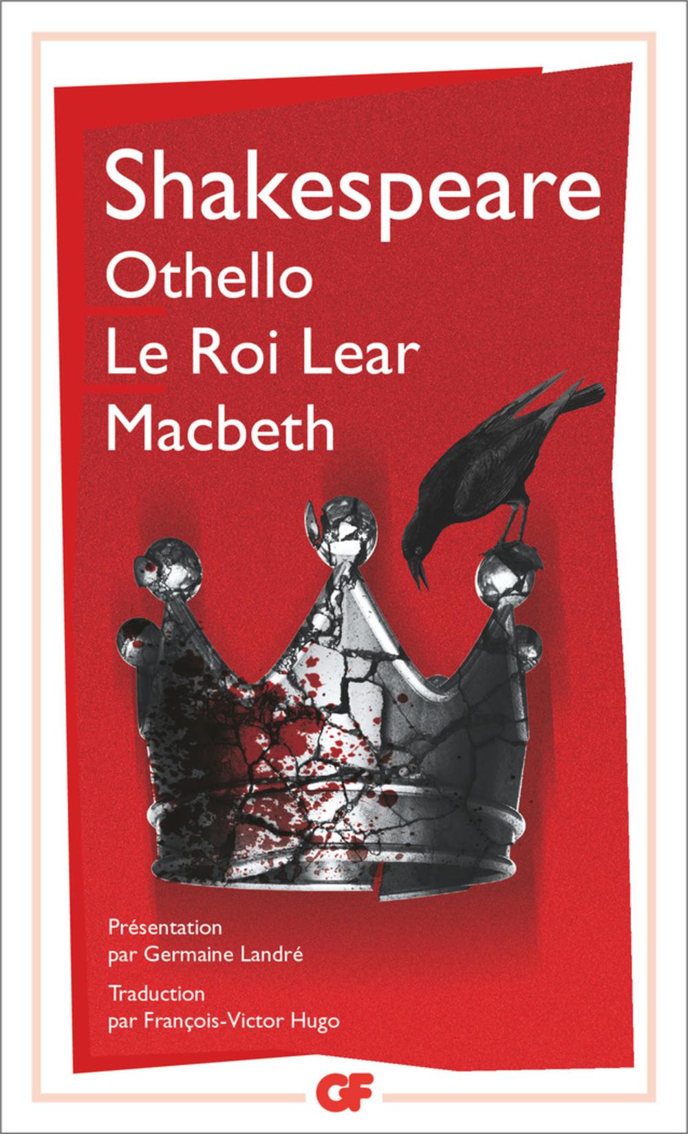 Othello – Le roi Lear – Macbeth