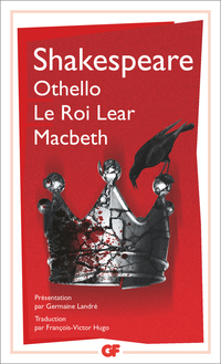 Othello – Le roi Lear – Macbeth