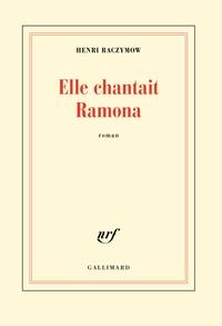 Elle chantait Ramona | Raczymow, Henri
