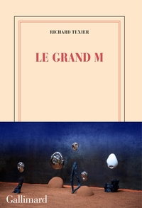 Le Grand M | Texier, Richard
