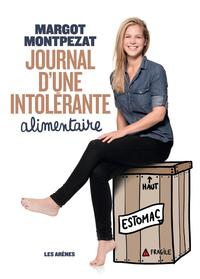 Journal d'une intolérante a...