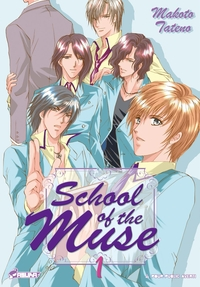 School of the Muse - Tome 1...