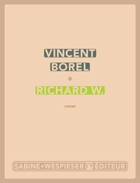 Richard W. | Borel, Vincent
