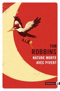 Nature morte avec pivert | ROBBINS, Tom