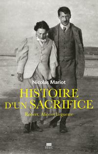 Histoire d'un sacrifice. Ro...