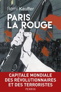 Paris la Rouge | KAUFFER, Rémi
