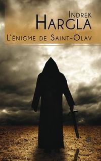 L'énigme de Saint-Olav | Hargla, Indrek