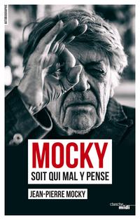 Mocky soit qui mal y pense