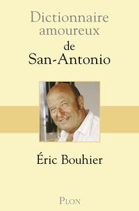 Dictionnaire amoureux de San Antonio