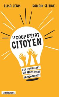 Le coup d'État citoyen | LEWIS, Elisa