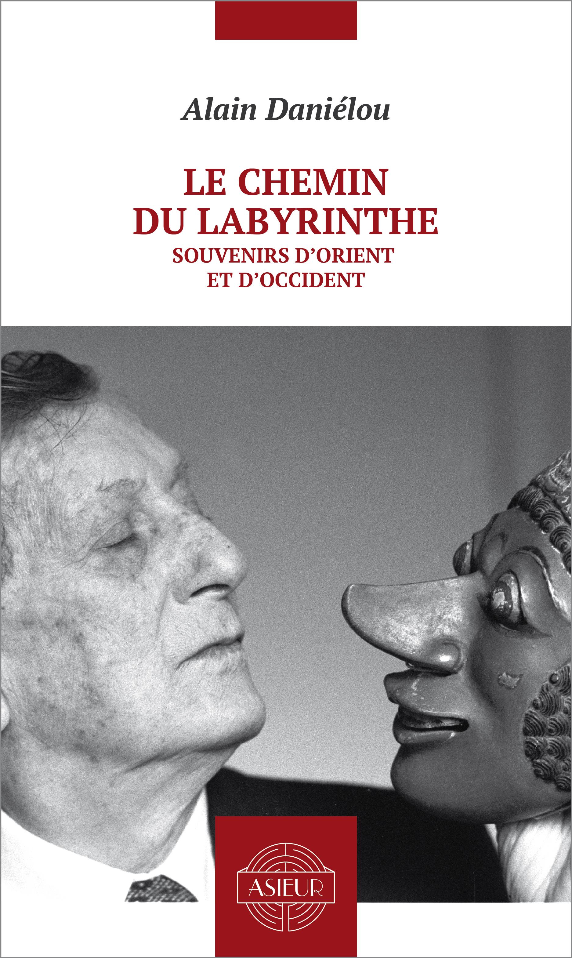 Le chemin du Labyrinthe, SOUVENIRS D'ORIENT ET D'OCCIDENT