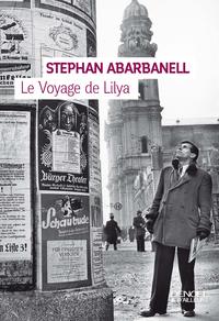 Le Voyage de Lilya | Abarbanell, Stephan