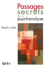 Passages secrets de la psyc...