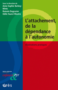 L'attachement, de la dépend...