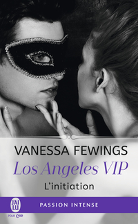 Los Angeles VIP (Tome 1) - ...