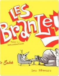Les Branleurs - Tome 1