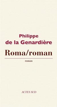 Roma/Roman | de la Genardière, Philippe
