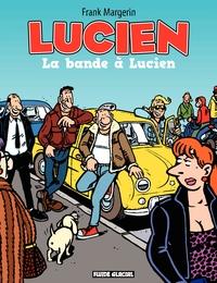 Lucien (Tome 11) - La bande...