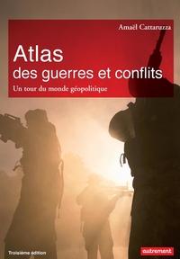 Atlas des guerres et des co...