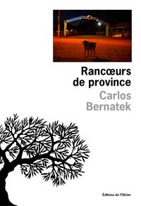 Rancoeurs de province
