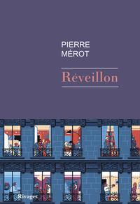 Réveillon | Merot, Pierre