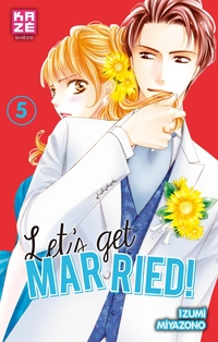 Let's get married ! - Tome 5