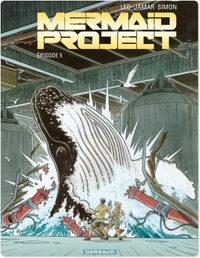 Mermaid Project - Tome 5 - ...