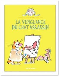 La Vengeance du chat assass...