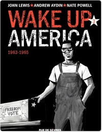 Wake up America - Tome 3 - ...