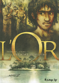 L'Or (Tome 1) - Issaïas ou ...