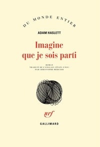Imagine que je sois parti | Haslett, Adam