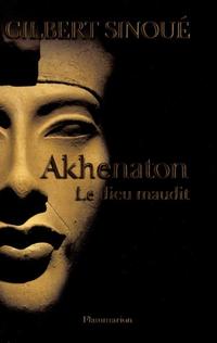 Akhenaton | Sinoué, Gilbert