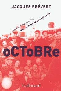 Octobre. Sketchs et chœurs parlés pour le groupe Octobre (1932-1936)