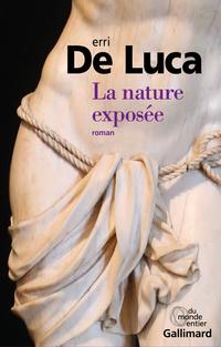 La nature exposée | De Luca, Erri