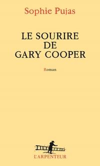 Le sourire de Gary Cooper | Pujas, Sophie