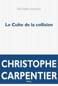 Le Culte de la collision