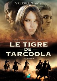 Le Tigre de Tarcoola : L'in...