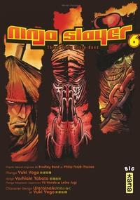Ninja slayer - Tome 6