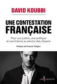 Une contestation française ...