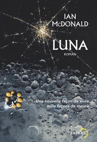 Luna (Tome 1) | McDonald, Ian