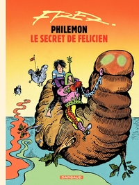 Philémon - tome 13 - Le secret de Félicien